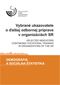 Vybrané ukazovatele o ďalšej odbornej príprave v organizáciách SR/Selected indicators continuing vocational training in organizations of the SR